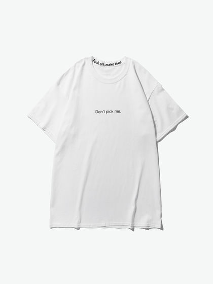 "Fuck art,make tees|Fuck art,make tees|男款|T恤|F.A,M.T.  ""Don't pick me"" slogan 白色T恤"
